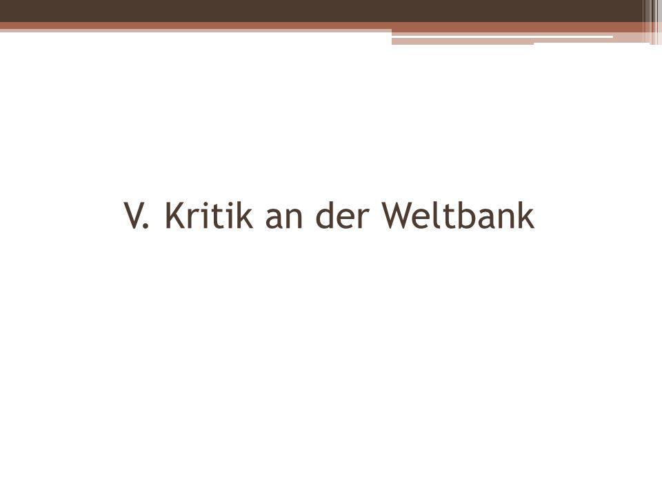V. Kritik an der Weltbank