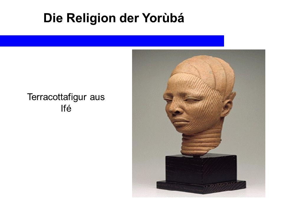 Die Religion der Yorùbá Terracottafigur aus Ifé