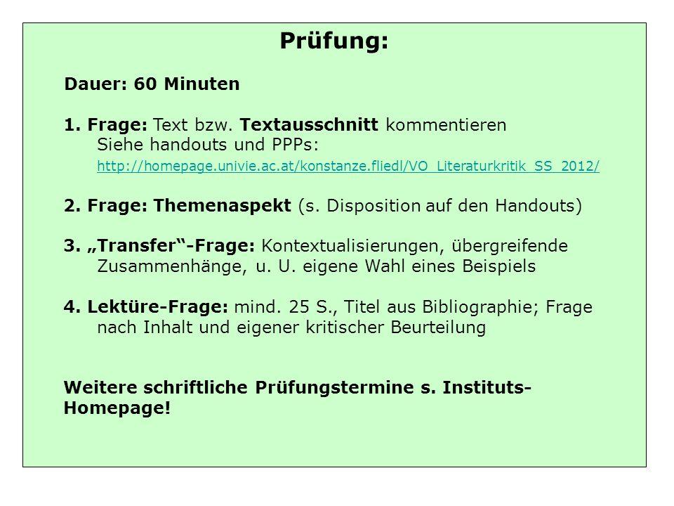 Prüfung: Dauer: 60 Minuten 1. Frage: Text bzw.