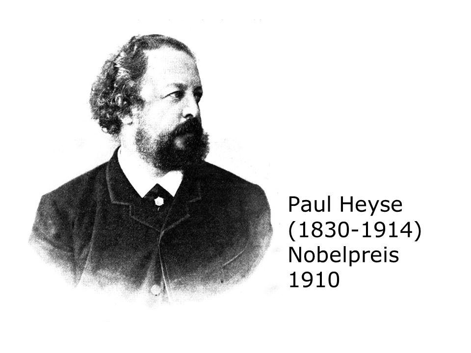 Paul Heyse (1830-1914) Nobelpreis 1910