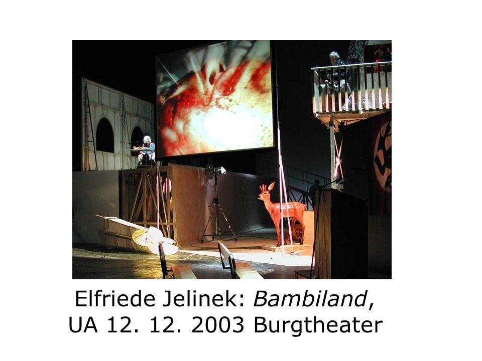 Elfriede Jelinek: Bambiland, UA 12. 12. 2003 Burgtheater