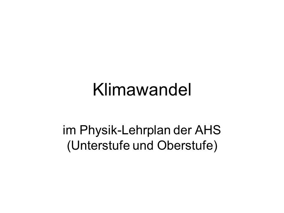 Klimawandel im Physik-Lehrplan der AHS (Unterstufe und Oberstufe)