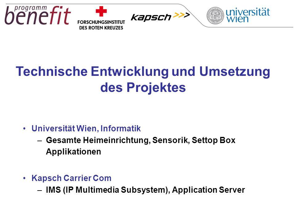 Universität Wien, Informatik –Gesamte Heimeinrichtung, Sensorik, Settop Box Applikationen Kapsch Carrier Com –IMS (IP Multimedia Subsystem), Applicati