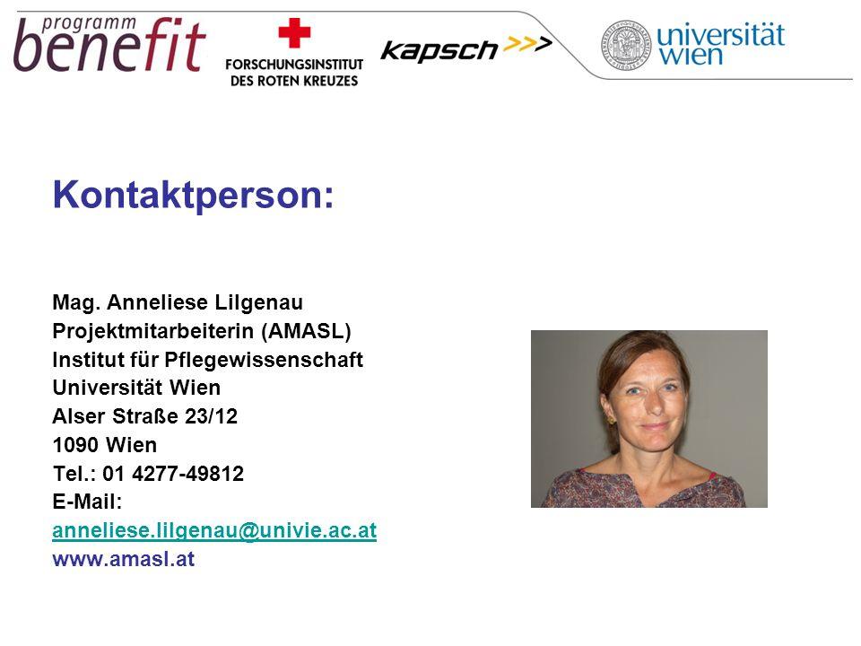 Kontaktperson: Mag. Anneliese Lilgenau Projektmitarbeiterin (AMASL) Institut für Pflegewissenschaft Universität Wien Alser Straße 23/12 1090 Wien Tel.