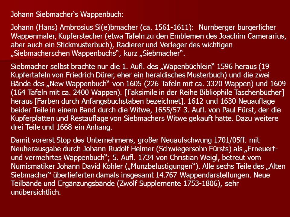 Johann Siebmachers Wappenbuch: Johann (Hans) Ambrosius Si(e)bmacher (ca. 1561-1611): Nürnberger bürgerlicher Wappenmaler, Kupferstecher (etwa Tafeln z