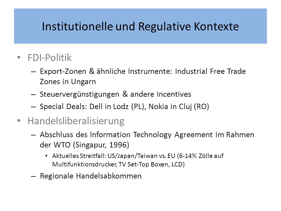 Institutionelle und Regulative Kontexte FDI-Politik – Export-Zonen & ähnliche Instrumente: Industrial Free Trade Zones in Ungarn – Steuervergünstigung