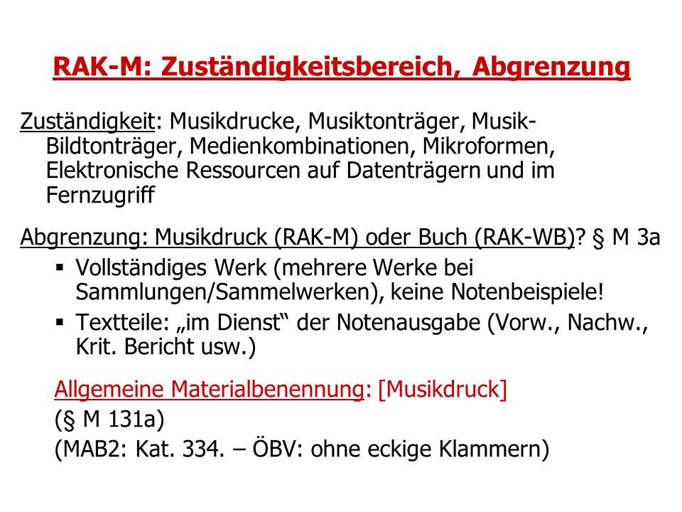 RAK-M: Zuständigkeitsbereich, Abgrenzung Zuständigkeit: Musikdrucke, Musiktonträger, Musik- Bildtonträger, Medienkombinationen, Mikroformen, Elektroni