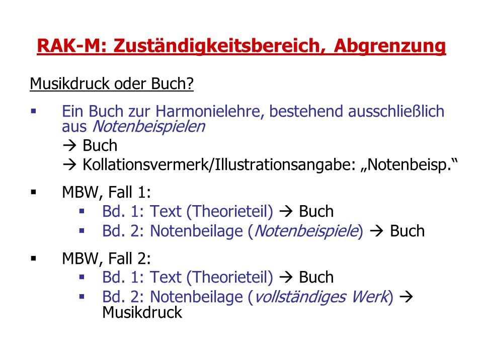 RAK-M: Zuständigkeitsbereich, Abgrenzung Musikdruck oder Buch.