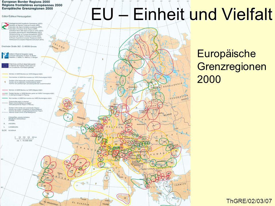 ThGRE/02/03/07 Europäische Grenzregionen 2000 EU – Einheit und Vielfalt