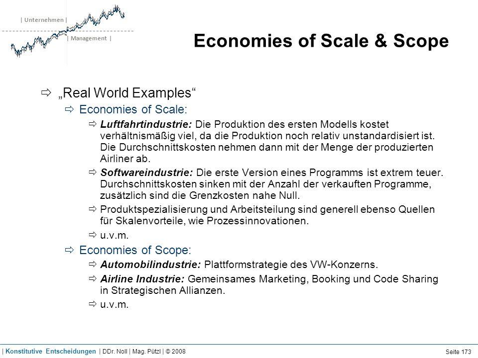 | Unternehmen | | Management | Economies of Scale & Scope Real World Examples Economies of Scale: Luftfahrtindustrie: Die Produktion des ersten Modell