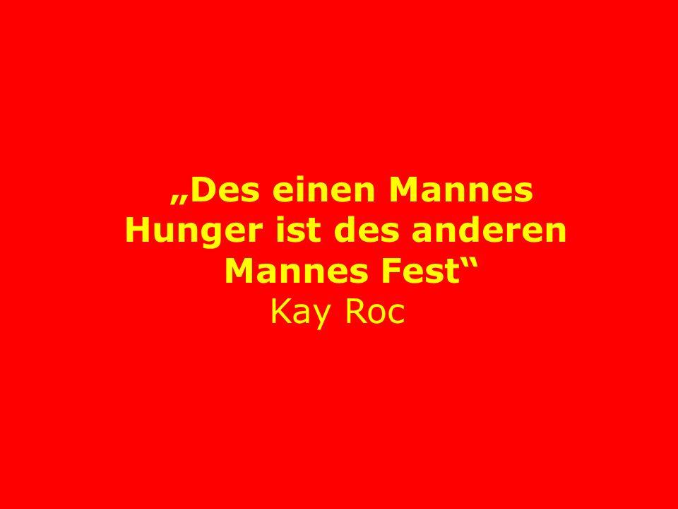Ratte frißt Ratte, Hund frißt Hund, ich bringe sie um bevor sie mich umbringen. Ray Kroc