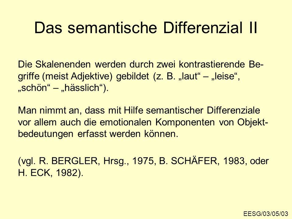 Das semantische Differenzial III EESG/03/05/04 Skalen AB CD...