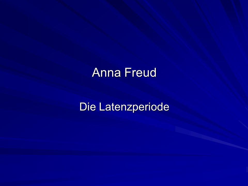 Anna Freud Die Latenzperiode