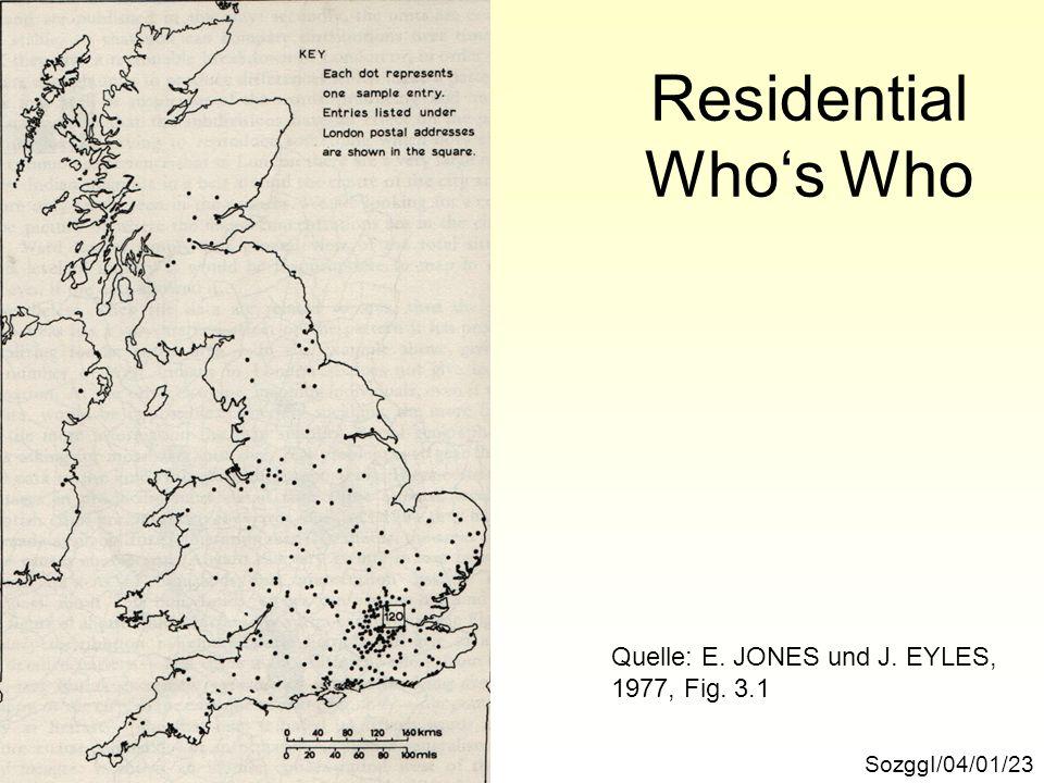 Residential Whos Who SozggI/04/01/23 Quelle: E. JONES und J. EYLES, 1977, Fig. 3.1