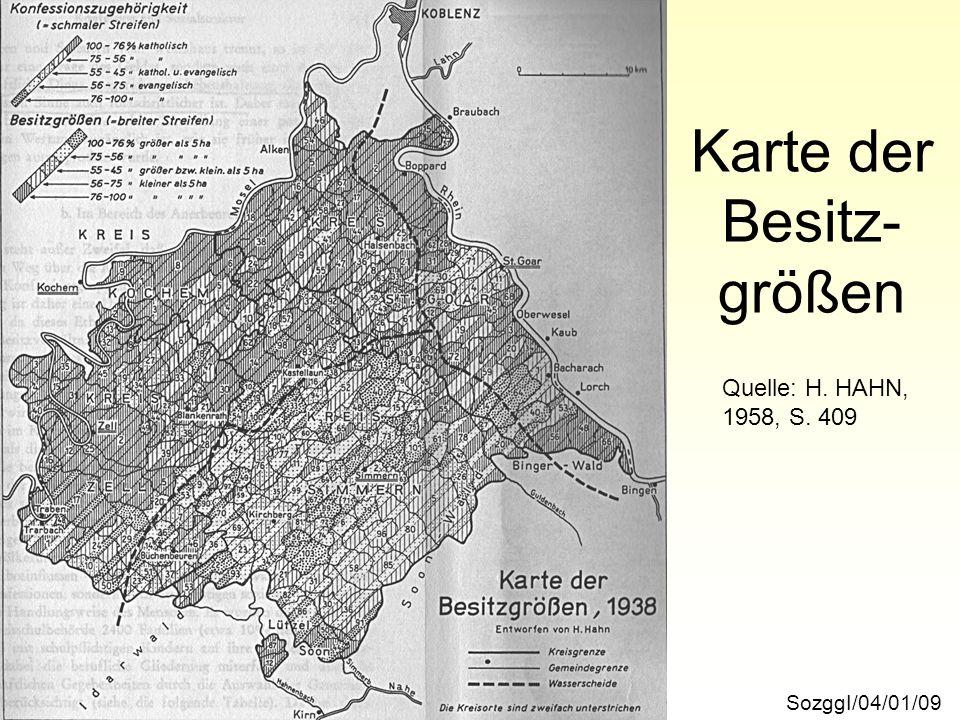 Karte der Besitz- größen SozggI/04/01/09 Quelle: H. HAHN, 1958, S. 409