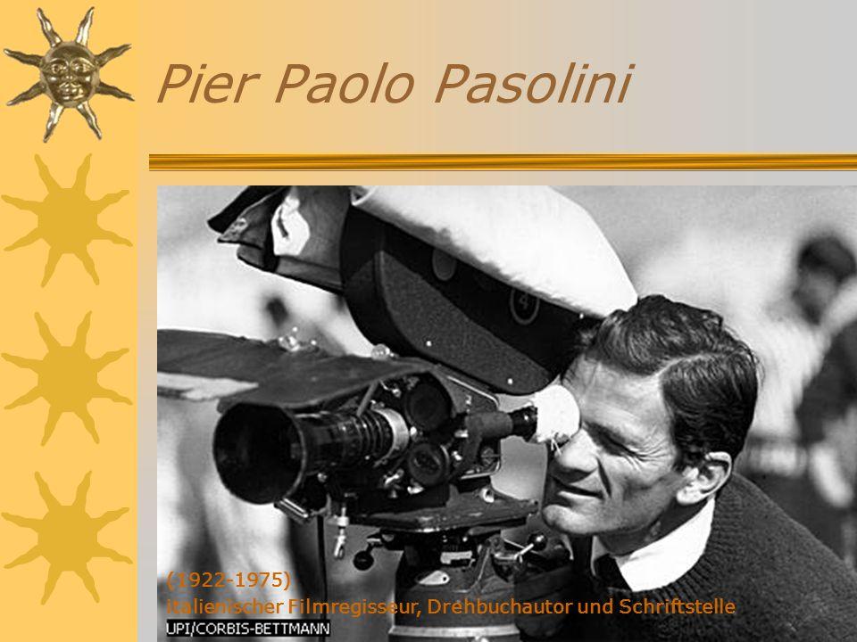 Pier Paolo Pasolini (1922-1975) italienischer Filmregisseur, Drehbuchautor und Schriftstelle