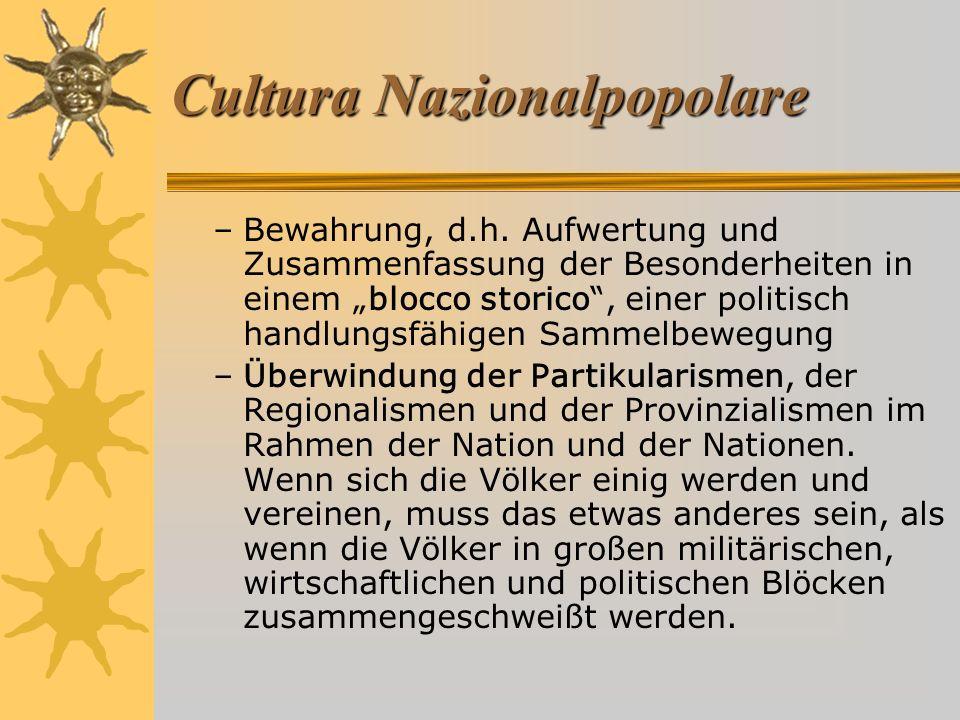 Cultura Nazionalpopolare –Bewahrung, d.h.