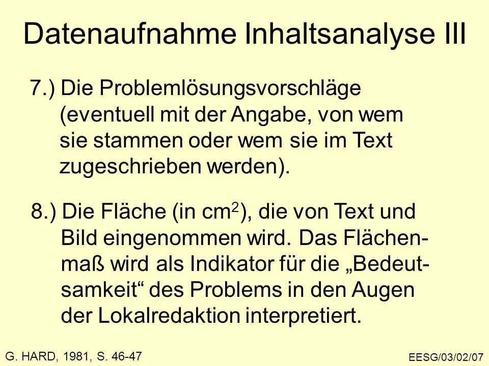 Datenaufnahme Inhaltsanalyse III EESG/03/02/07 7.) Die Problemlösungsvorschläge (eventuell mit der Angabe, von wem sie stammen oder wem sie im Text zu