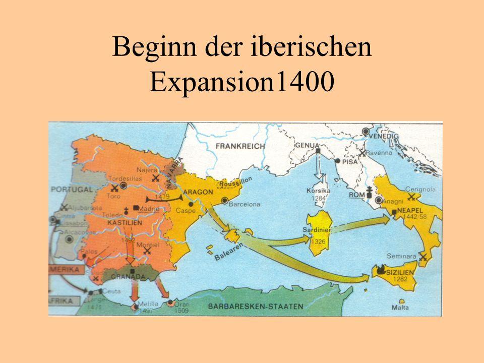 Beginn der iberischen Expansion1400
