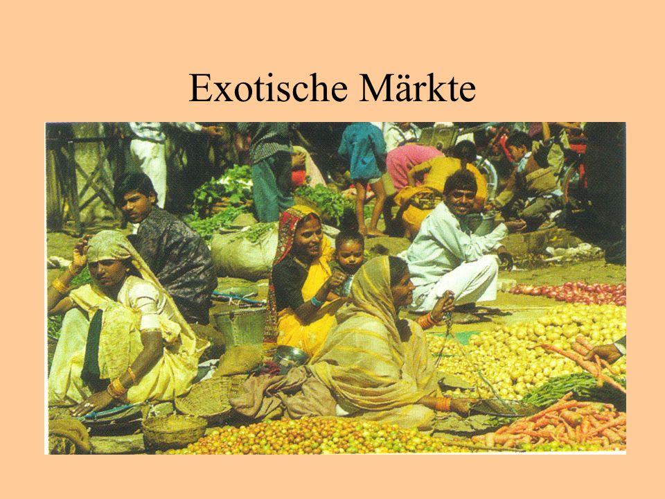 Exotische Märkte