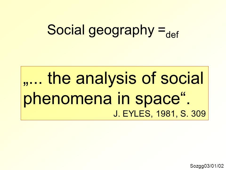 Sozgg03/01/23 Inhaltsgliederung 7.) Decision making in migration Soziale und räumliche Mobilität, Assimilation.