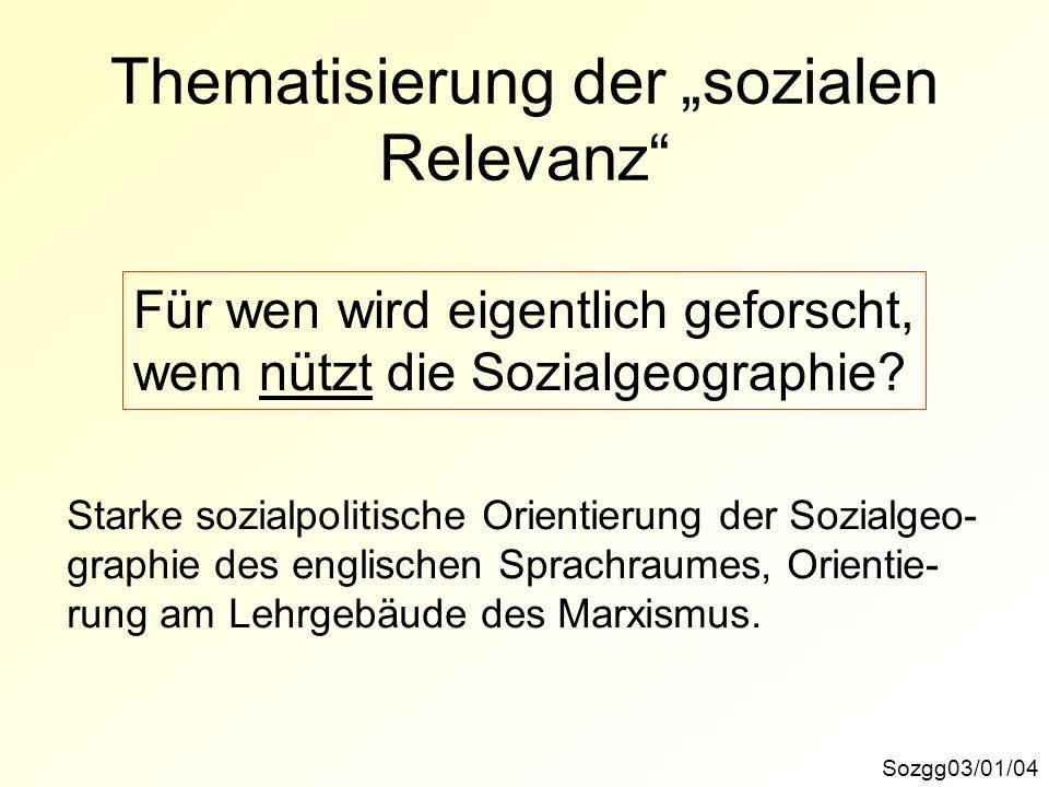 Thematisierung der Lebenswelt Sozgg03/01/05 Hinwendung zu Fragen der gewöhnlichen Alltagswelt, der vorwissenschaftlichen, vorphilosophischen Alltagspraxis.