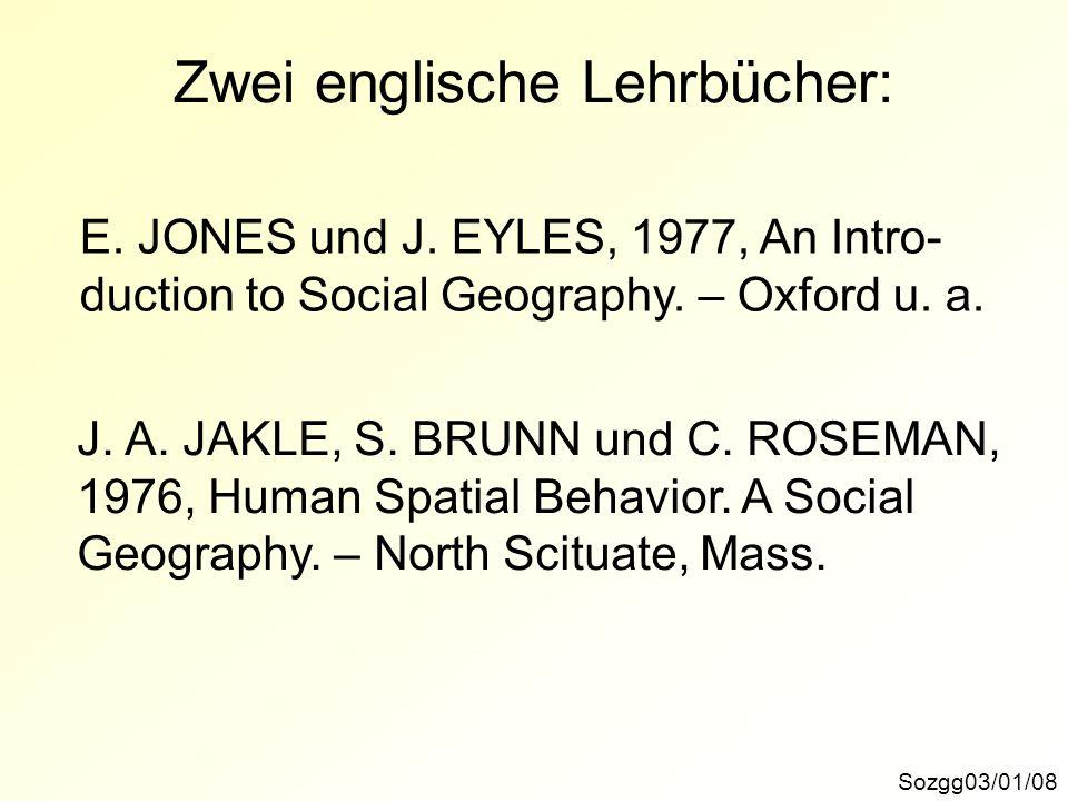 Entwicklungslinien der Sozialgeographie Sozgg03/01/29Wien-Münchener-Schule 198019502000 Raumstrukturforschung MIKRO-Stimulus-Wahrnehmungs-Reaktions-Modelle Handlungsth.