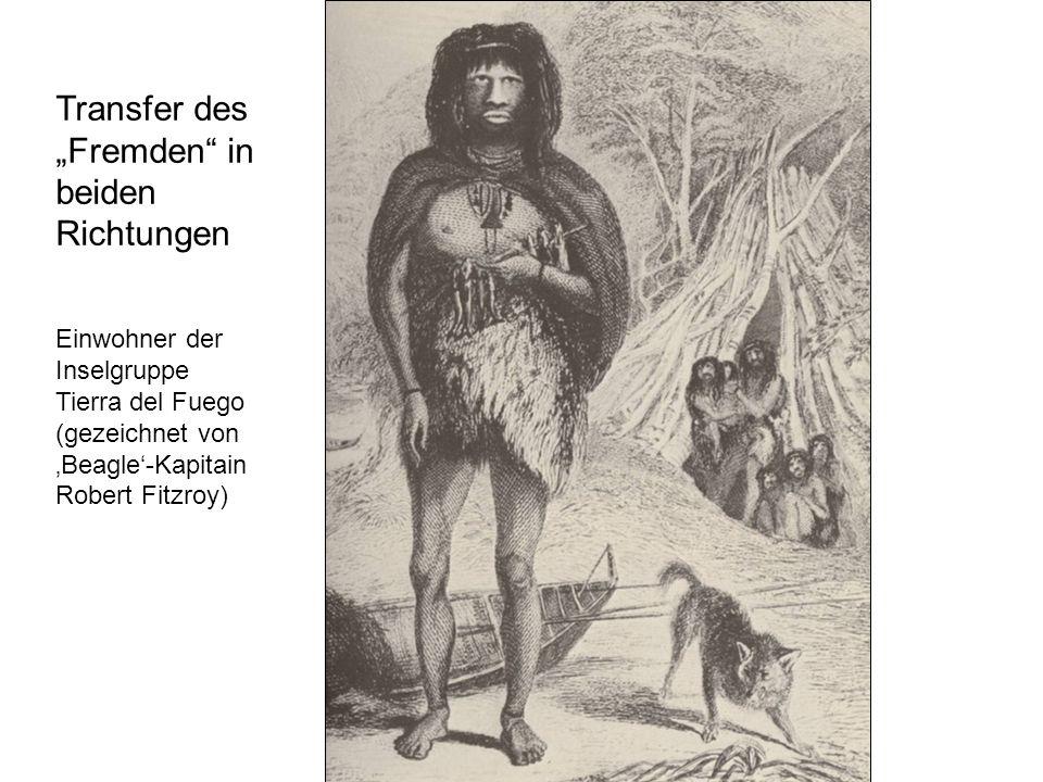 Einwohner der Inselgruppe Tierra del Fuego (gezeichnet von Beagle-Kapitain Robert Fitzroy) Transfer des Fremden in beiden Richtungen