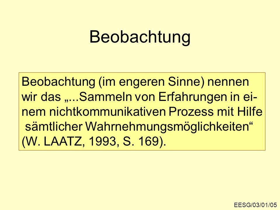 Die Beobachtung...EESG/03/01/06... erfasst objektivierbare Gegebenheiten der sozialen Welt.