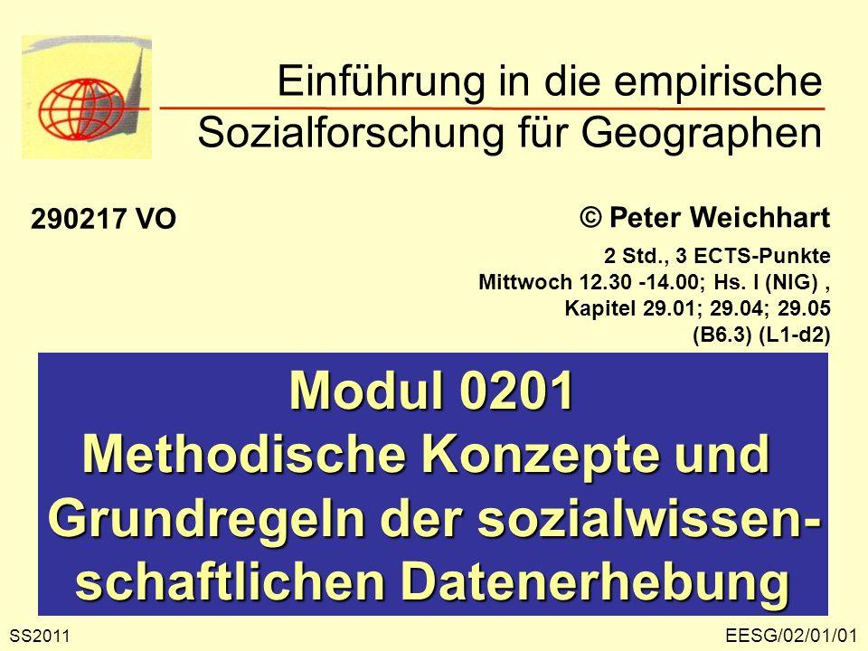EESG/02/01/22 Verfahren der Validitätsprüfung Konstruktvalidität: die Messung wird mit Hilfe einer weiteren Untersuchung überprüft, wo- bei gezeigt werden muss, dass die Operationalisierung der Fragestellung gelungen ist.