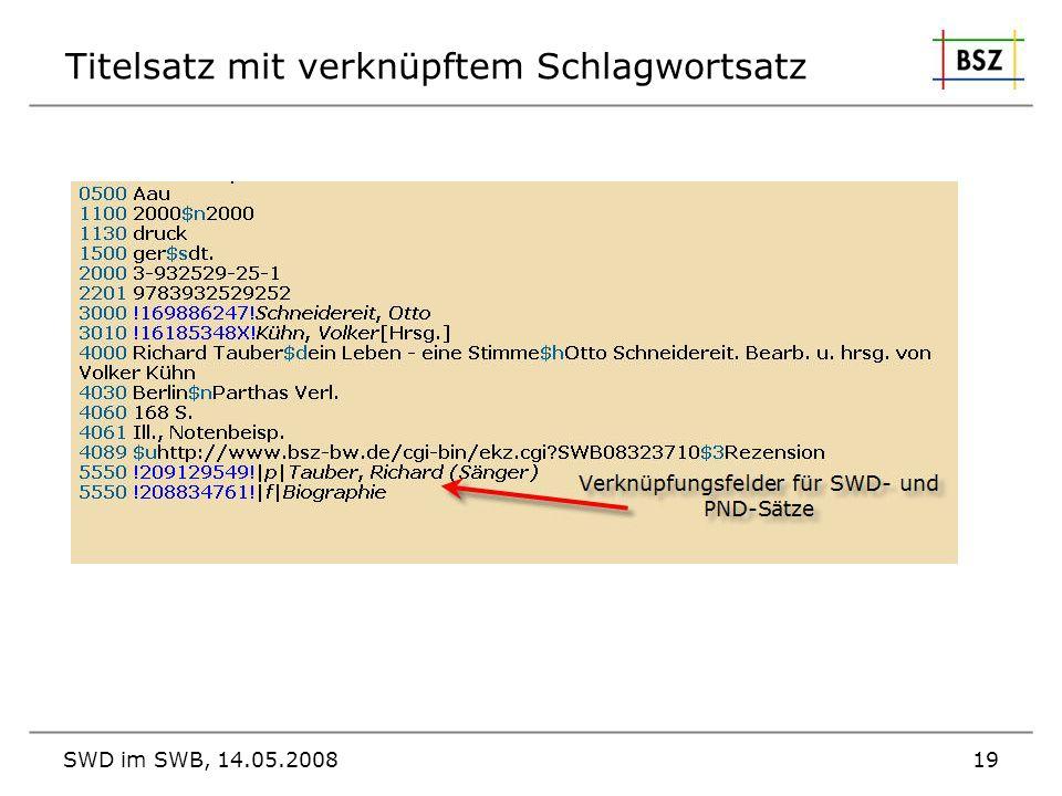 SWD im SWB, 14.05.200819 Titelsatz mit verknüpftem Schlagwortsatz