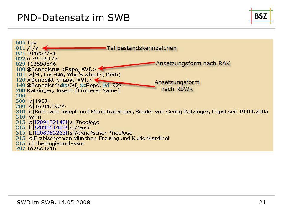 SWD im SWB, 14.05.200821 PND-Datensatz im SWB