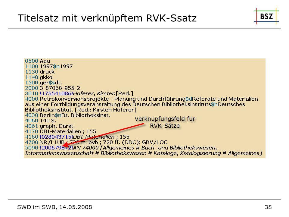 SWD im SWB, 14.05.200838 Titelsatz mit verknüpftem RVK-Ssatz