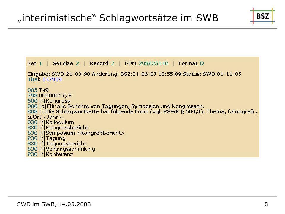 SWD im SWB, 14.05.20088 interimistische Schlagwortsätze im SWB