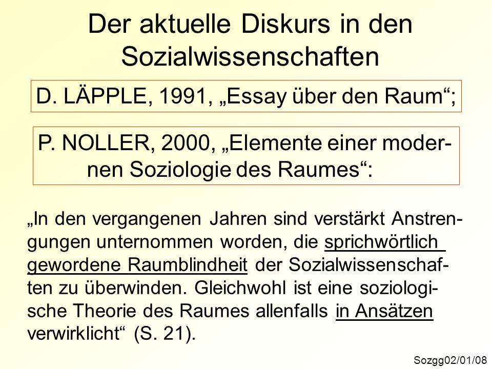 Der aktuelle Diskurs in den Sozialwissenschaften Sozgg02/01/08 D.