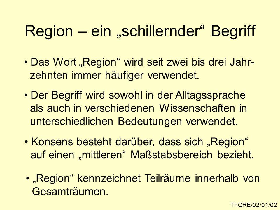 Regional als Kenn- zeichnung eines bestimmten Maßstabs- bereichs ThGRE/02/01/03