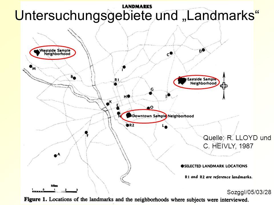 Untersuchungsgebiete und Landmarks SozggI/05/03/28 Quelle: R. LLOYD und C. HEIVLY, 1987