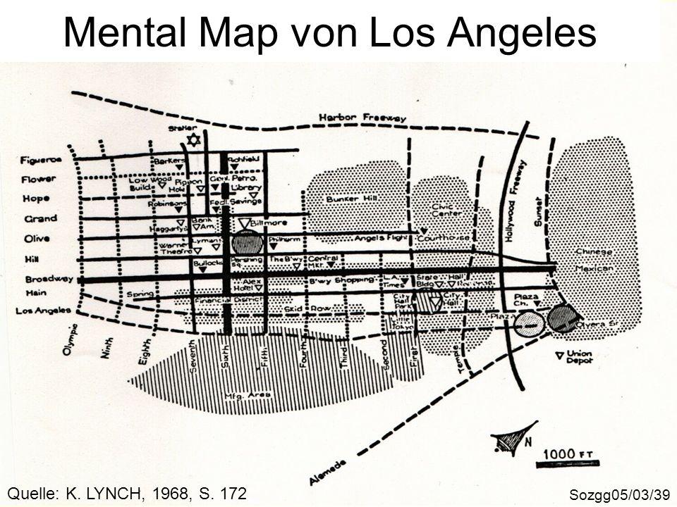 Mental Map von Los Angeles Sozgg05/03/39 Quelle: K. LYNCH, 1968, S. 172