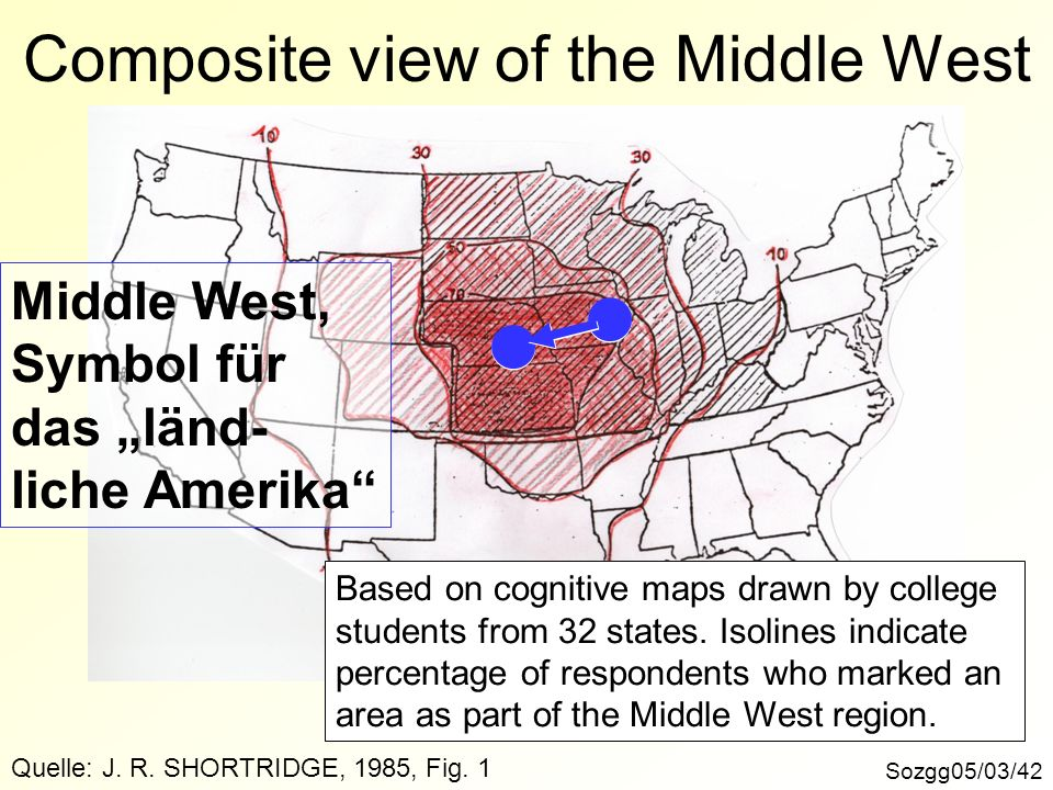 Sozgg05/03/42 Composite view of the Middle West Quelle: J. R. SHORTRIDGE, 1985, Fig. 1 Based on cognitive maps drawn by college students from 32 state
