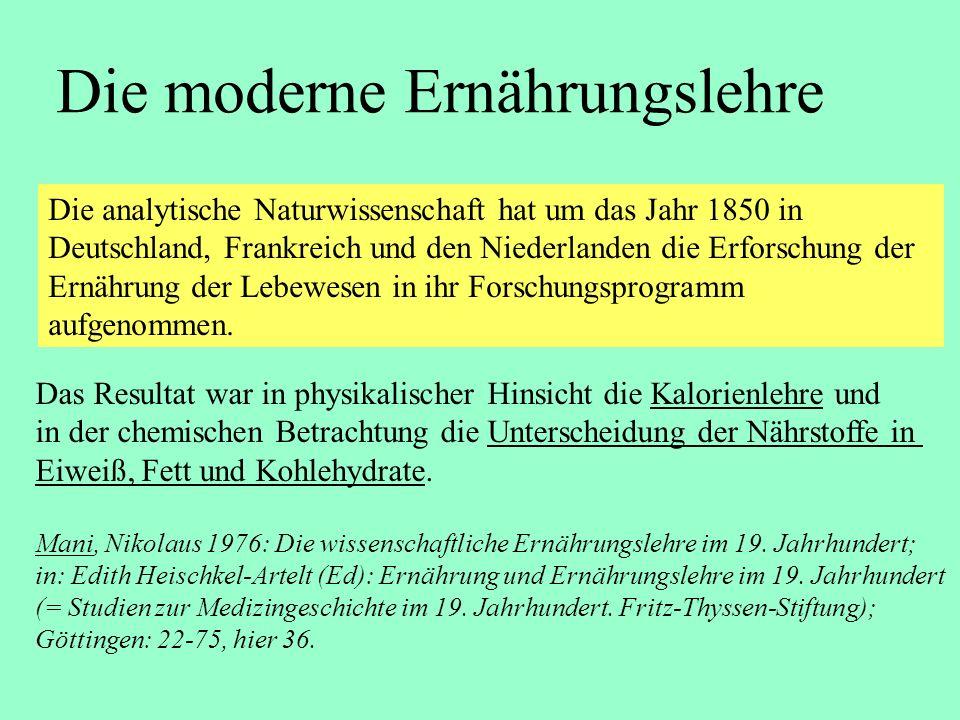 Die analytische Naturwissenschaft hat um das Jahr 1850 in Deutschland, Frankreich und den Niederlanden die Erforschung der Ernährung der Lebewesen in