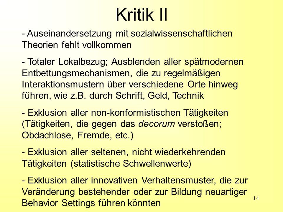 14 - Auseinandersetzung mit sozialwissenschaftlichen Theorien fehlt vollkommen - Totaler Lokalbezug; Ausblenden aller spätmodernen Entbettungsmechanis