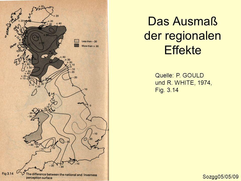 Sozgg05/05/09 Quelle: P. GOULD und R. WHITE, 1974, Fig. 3.14 Das Ausmaß der regionalen Effekte