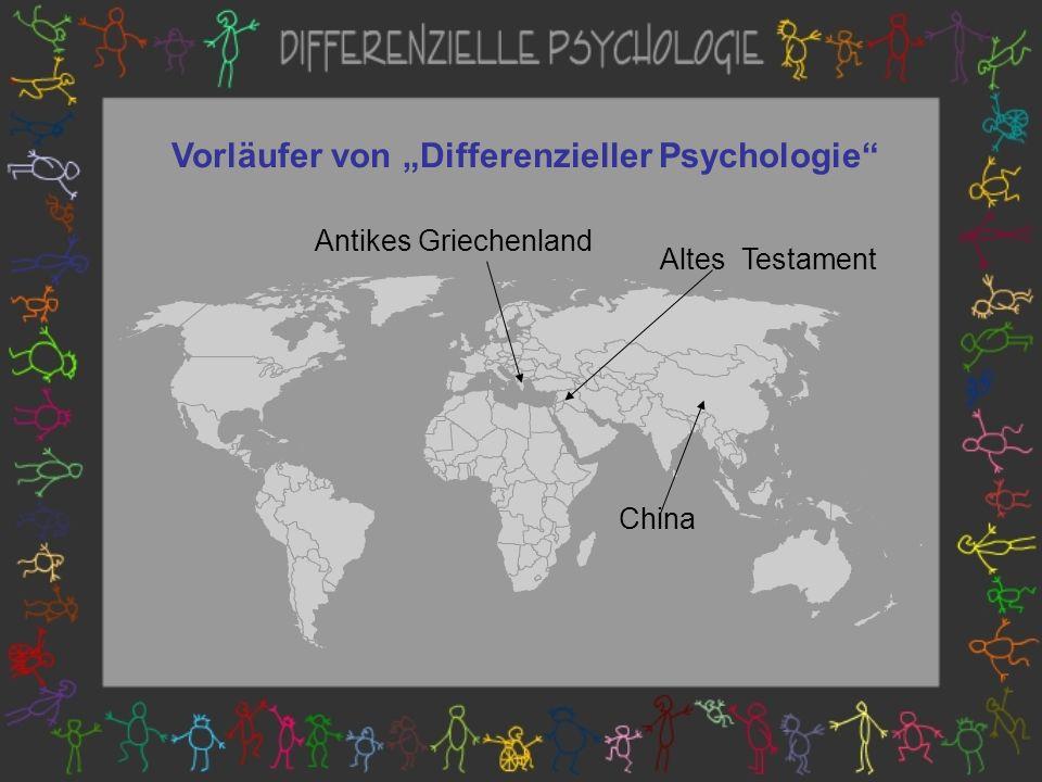 Antikes Griechenland Altes Testament China Vorläufer von Differenzieller Psychologie