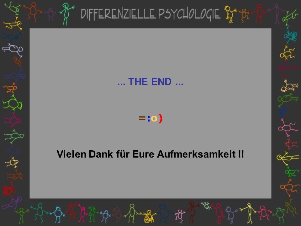 ... THE END... =:o) Vielen Dank für Eure Aufmerksamkeit !!