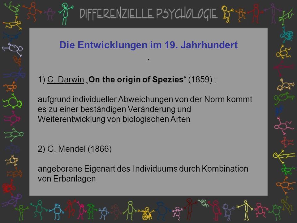 Die Entwicklungen im 19.Jahrhundert. 1) C.