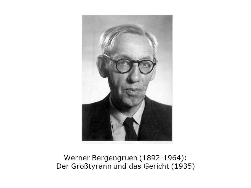 Werner Bergengruen (1892-1964): Der Großtyrann und das Gericht (1935)