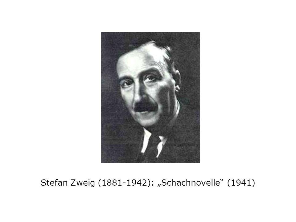Stefan Zweig (1881-1942): Schachnovelle (1941)