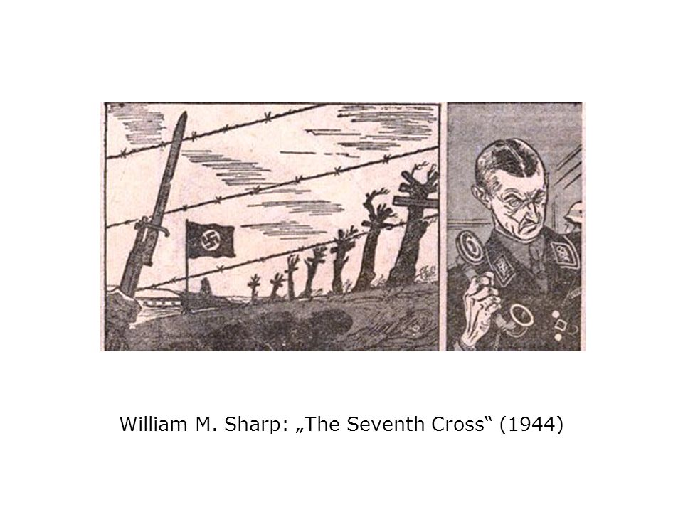 William M. Sharp: The Seventh Cross (1944)