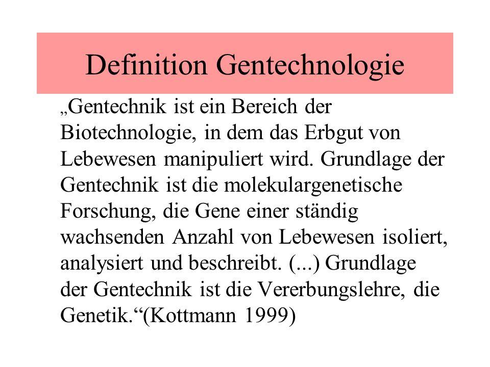 Definition Gentechnologie Gentechnik ist ein Bereich der Biotechnologie, in dem das Erbgut von Lebewesen manipuliert wird. Grundlage der Gentechnik is