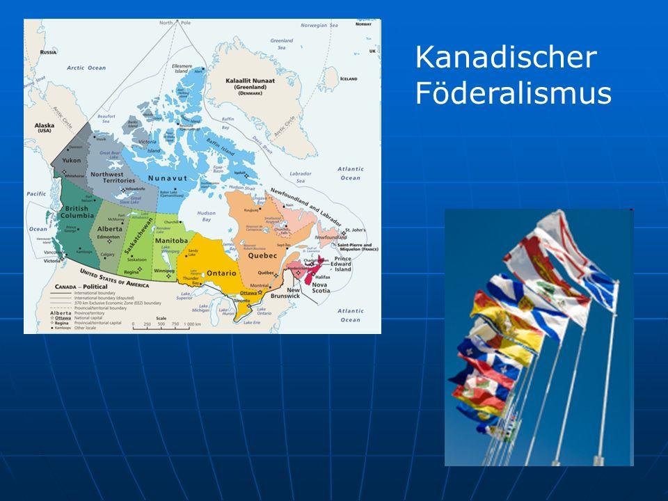 Kanadischer Föderalismus